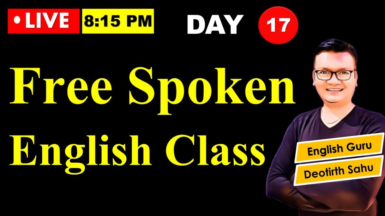 Day-17   Free Spoken English class reloaded   Online English speaking course with Dev Sir