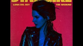 The Weekend ft. Lana Del Rey - STARGIRL INTERLUDE (Audio) Edited®