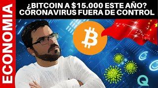 ¿BITCOIN A $15 000 ESTE AÑO? HALVING! CORONAVIRUS FUERA DE CONTROL