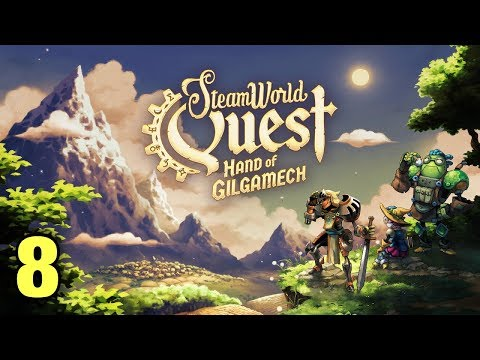 Chapter 8: A Quest for Knowledge   SteamWorld Quest: Hand of Gilgamech  