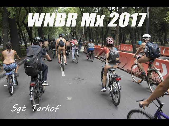 WNBR Mexico 2017 parte #2 / World Naked Bike Ride