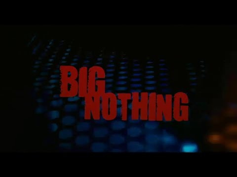 Big Nothing - Bande Annonce (VOST)