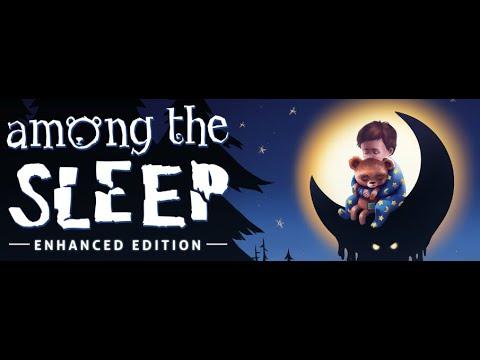 Among The Sleep gameplay part 1  