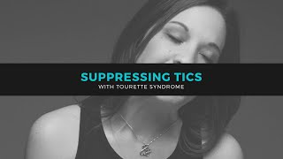 Suppressing Tics with Tourette Syndrome