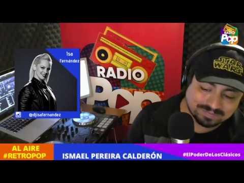 RetroPop con Ismael Pereira Calderón 09 De Abril 2020