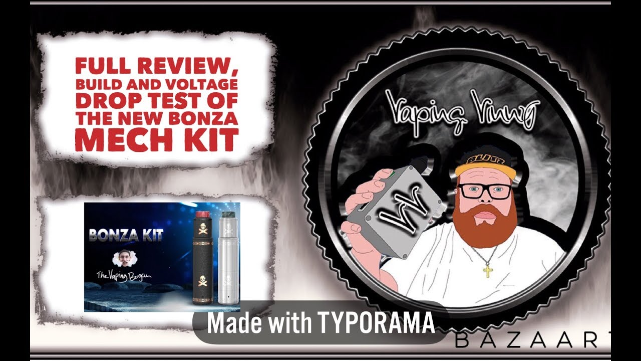 Full review of the new Bonza mech mod kit with voltage drop test