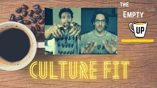 Culture Fit | The Empty Cup | More In Common
