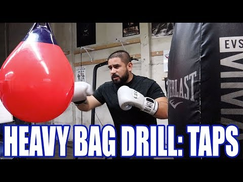 HEAVY BAG DRILL, TAPS