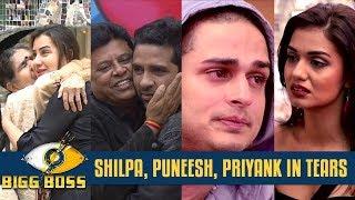 Bigg Boss 11   Shilpa, Puneesh, Priyank in TEARS after their relatives visit them