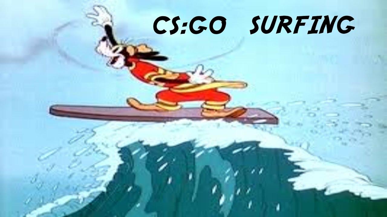 youtube how to surf cs go