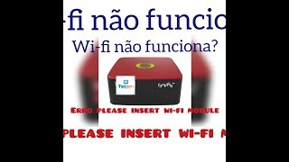 Problema no wi-fi do cinebox +