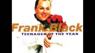Watch Frank Black The Hostess With The Mostest video