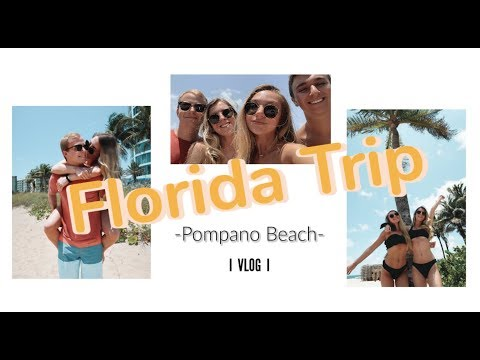 Pompano Beach, Florida Trip I VLOG