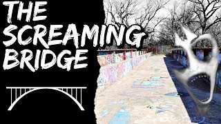 The Terrifying, Haunted, and Abandoned Screaming Bridge at River Legacy Park