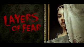 Layers of Fear My trailer
