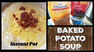 Baked Potato Soup   Instant Pot or Crockpot