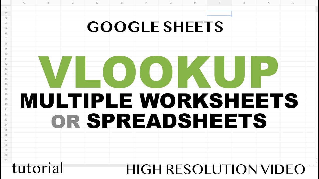 VLOOKUP from Multiple Worksheets (Tabs, Sheets) or Spreadsheets (Files) in Google Sheets
