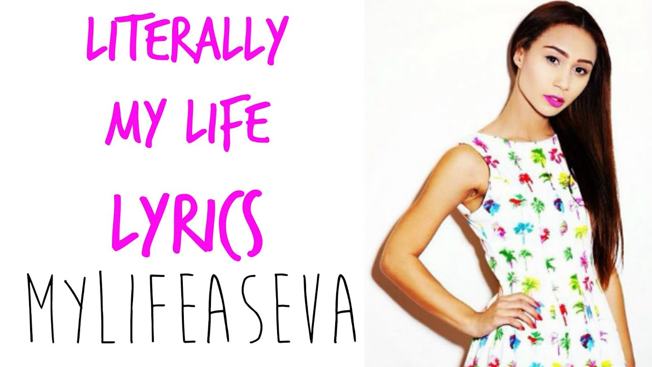 Literally My Life | LYRICS - Eva Gutowski | MYLIFEASEVA - YouTube
