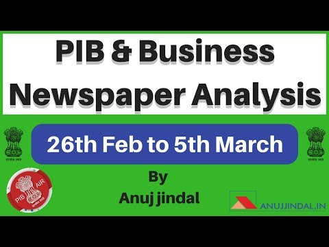 26th Feb to 5th March 2018 - PIB and Business Newspaper Analysis By Anuj Jindal