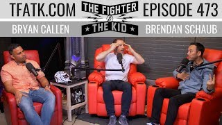 The Fighter and The Kid - Episode 473: Steve Byrne & Tareq Azim