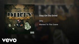 Play Stay On Da Grind