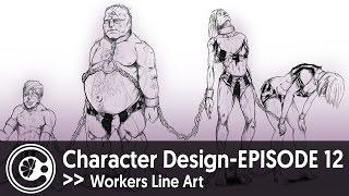Character Design Episode 12: Workers Line Art