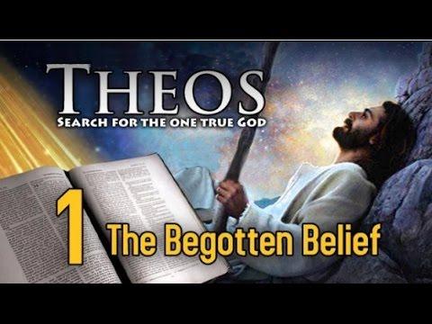 Theos Chapter 1: The Begotten Belief