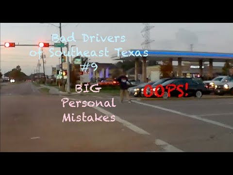 Bad Drivers Of Southeast Texas #9 - BIG Personal Mistakes | Greater Houston Dashcam