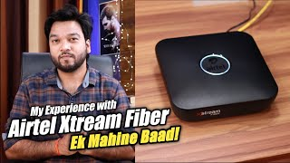 My Experience with Airtel Xtream Fiber Broadband After One Month!! Plans Details & Price April 2021