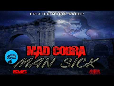 Mad Cobra - Man Sick (Raw) [Money Dance Riddim] March 2017