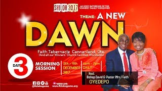 Shiloh 2017 - A NEW DAWN Day 3 (Morning Session - Hour Of Visitation) 120717