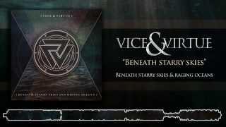 Vice & Virtue - Beneath Starry Skies