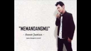 Video Anext Justian - Memandangmu (pop dangdut cover) download MP3, 3GP, MP4, WEBM, AVI, FLV Oktober 2017