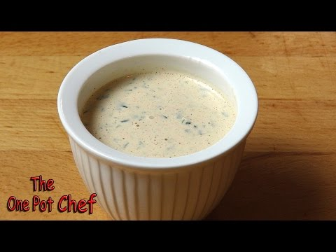Quick Tips: Home Made Ranch Dressing