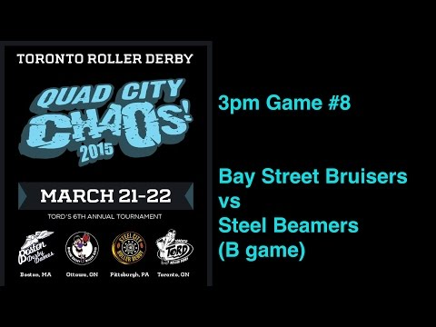 QCC2015 G8  Bay Street Bruisers v Steel Beamers (B game) Toronto Roller Derby