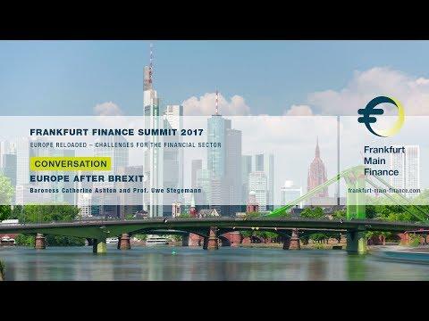 Frankfurt Finance Summit 2017 - Conversation with Catherine Ashton & Uwe Stegemann