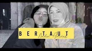 BERTAUT - NADIN AMIZAH | DELLA FIRDATIA COVER