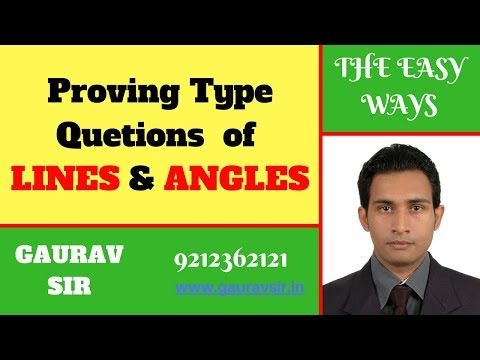 how to solve proving type quetions in class 9th of lines and angles