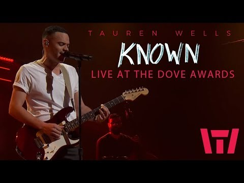 Tauren Wells - Known (Live at the 2018 Dove Awards) Mp3