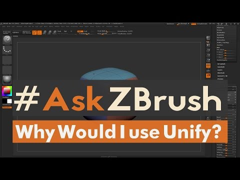 """#AskZBrush: """"Why Would I Ever Use Unify On My Models?"""""""