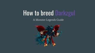 Monster Legends - How to breed Darkzgul
