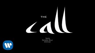Yasin , Altimet & Baraka Blue - The Call (Official Lyric Video)