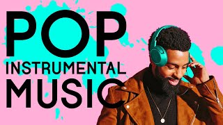 Download Pop Instrumental | 2 Hours of Music Without Words