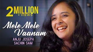 MELE MELE MANAM - ANJU JOSEPH | SACHIN SAM | SOLO | FULL HD