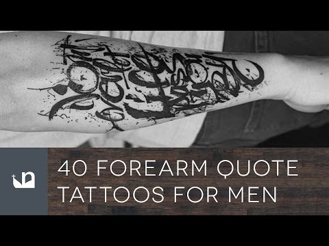 40 Forearm Quote Tattoos For Men