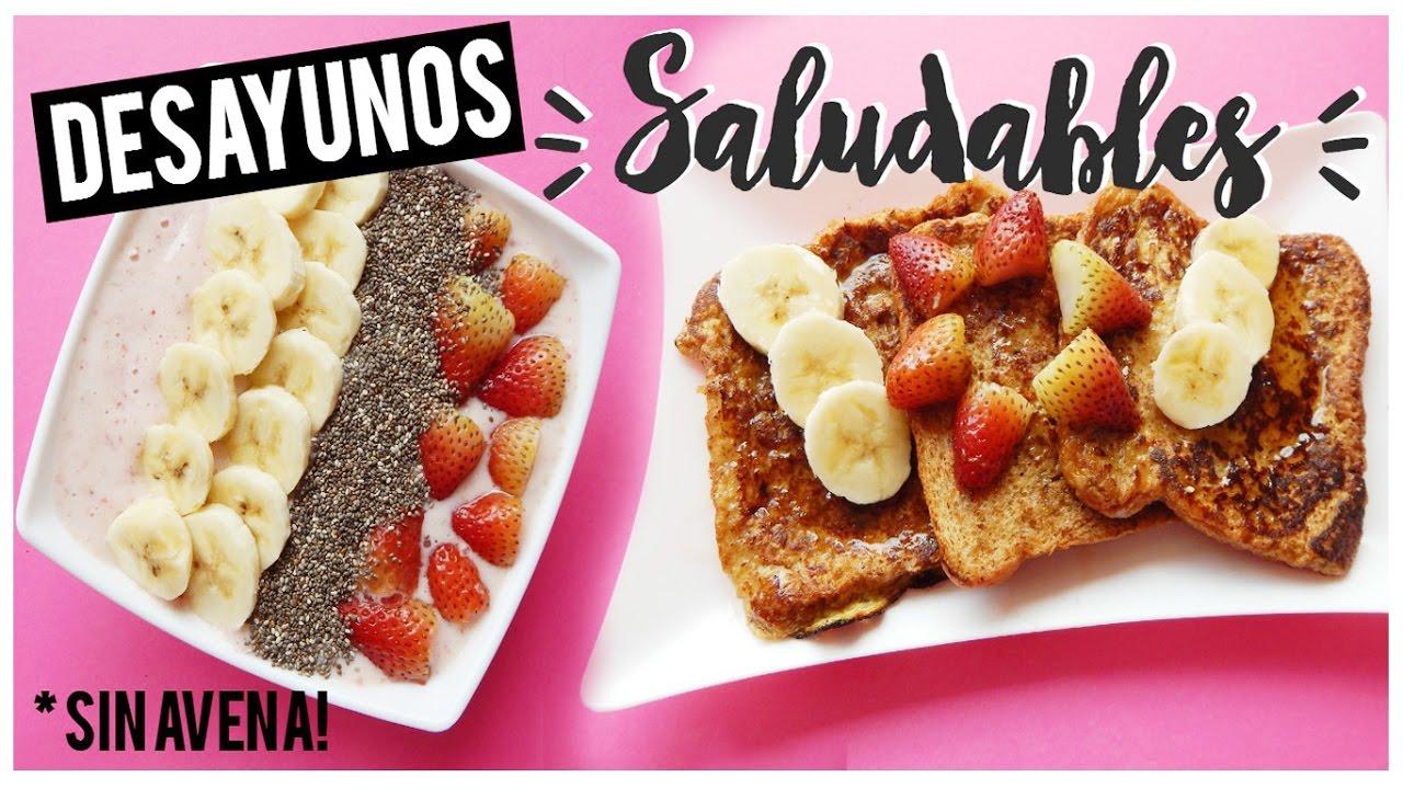 Desayunos Faciles Y Rapidos Saludables Sin Avena Kelly Youtube