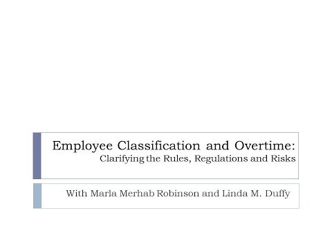 WEBINAR: Employee Classification and Overtime: Clarifying the Rules, Regulations and Risks