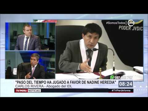 """Abogado de IDL, Carlos Rivera: """"Paso del tiempo ha jugado a favor de Nadine Heredia"""""""
