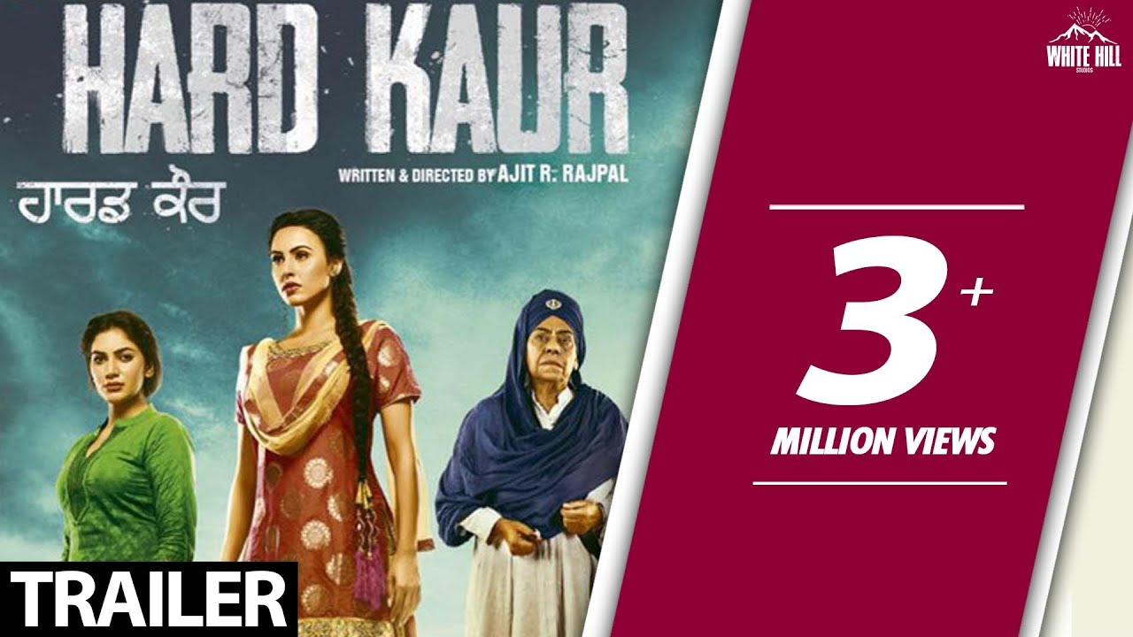 Hard Kaur(Off. Trailer) Delhiwood Studios-White Hill Studios-Rel 15 Dec'17-Upcoming Punjabi Mov