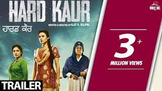 Hard Kaur(Official Trailer) Delhiwood Studios-White Hill Studios-Rel 15 Dec